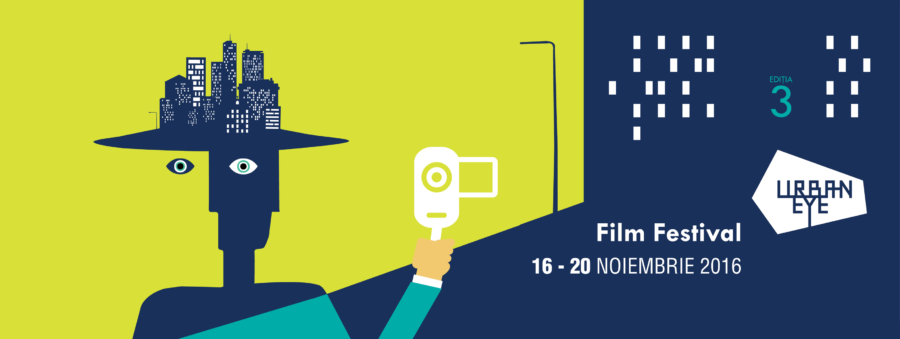 "Festivalul de film urban ""UrbanEye Film Festival 2016"""